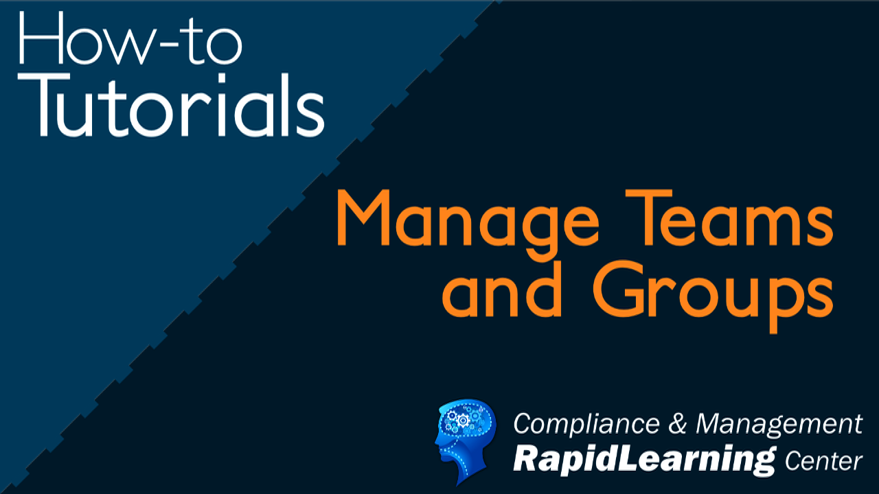 Manage Teams and Groups