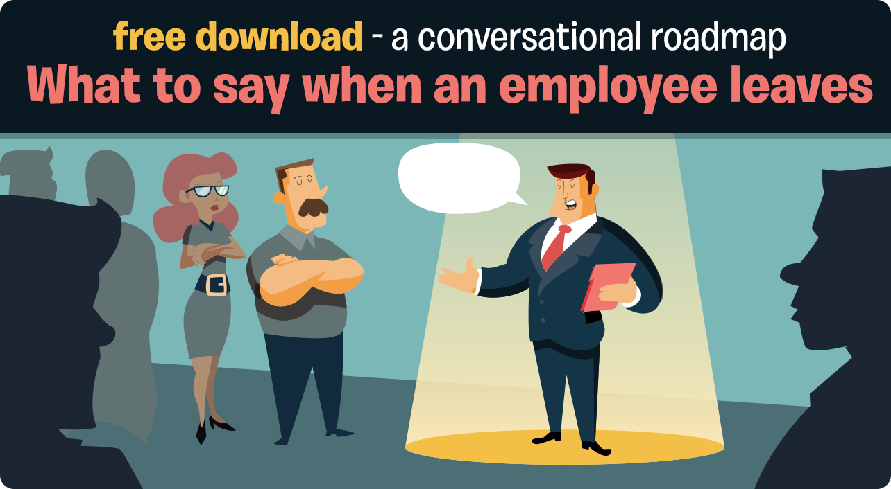 What the Manager Should Say When an Employee Leaves - Rapid